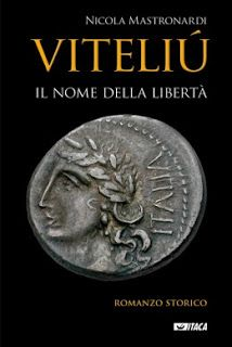 """Le recensioni di Fiorella Paris: """"Viteliú. Il nome della Libertà."""" di Nicola Mastronardi   Gli scrittori della porta accanto"""