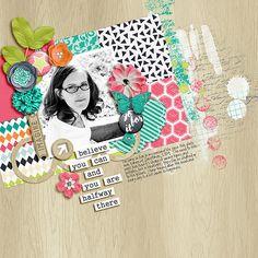 Believe to Achieve - Digital Scrapbook Ingredients and Meghan Mullens #scrapbook #digiscrap