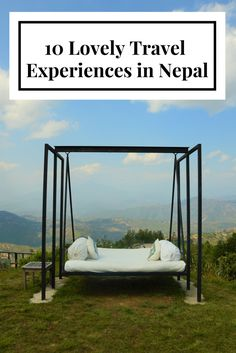 10 lovely experiences to have in Nepal from a singing bowl treatment to momos to a monastery. Travel / Luxury Travel/ Dwarikas/ Attractions / Spa / Specialty Travel / Food and Drink