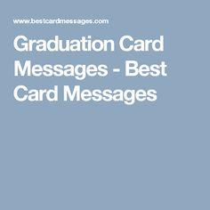 Graduation Card Messages - Best Card Messages