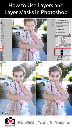 How to Use Layers and Layer Masks in Photoshop. Step by Step photography editing tutorial on iHeartFaces.com