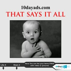 10dayads.com THAT SAYS IT ALL  #FreeBusinessAdvertising #OnlineClassifieds #FreeOnlineClassifieds #FreePost