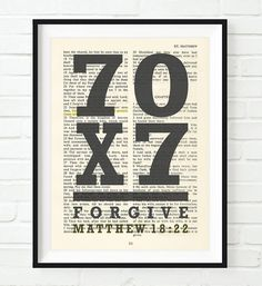 "**This print does not come with the frame** 70 x 7 forgive - Matthew King James Highlighted Verse: ""Jesus saith unto him, I say not unto thee, Until seven times: but, Until seventy times seven. Bible Art, Bible Scriptures, Forgiveness Scriptures, Forgiveness Tattoo, Scripture Art, Seventy Times Seven, Oldest Bible, Christian Wall Art, Christian Church"