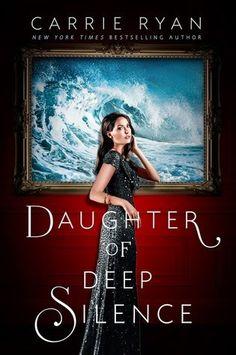Reading Teen: {Quick-fire Review} DAUGHTER OF DEEP SILENCE by Carrie Ryan