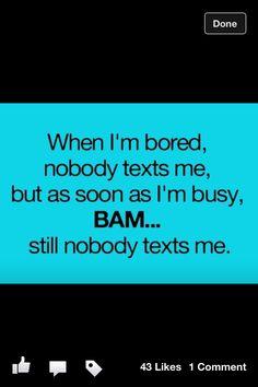My life..... No love! Haha