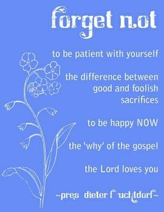 Forget Not by Pres. Dieter F. Uchtdorf          LDS general conference by HappyM
