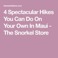 Jump start your Maui vacation with these easily accessible hikes! Kapalua Hawaii, Hawaii Vacation, Snorkeling, You Can Do, Hiking, Canning, Store, Travel, Trips