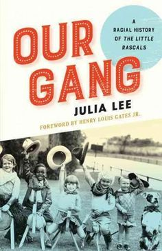 It was the age of Jim Crow, riddled with racial violence and unrest. But in the world of Our Gang , black and white children happily played and made mischief together. They even had their own black an