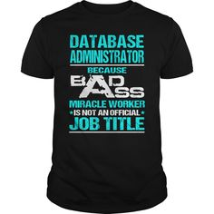 Awesome tee for  database administrator