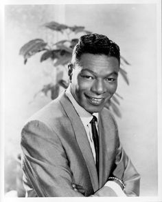 Nat King Cole (American) singer and jazz musician and actor.  A velvety smooth voice, predominately known for his songs which are Mona Lisa, Straighten Up and Fly Right, Unforgettable . . . . .