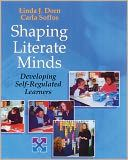 Shaping Literate Minds: Developing Self-Regulated Learners, one of  the best books written about teaching reading