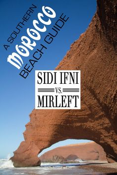 A southern Morocco beach guide. Where should you go Sidi Ifni or Mirleft? We had no idea before going and hopefully we can enlighten you before you go