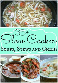 35+ Comforting Slow Cooker Soups, Stews and Chilis - The Magical Slow Cooker