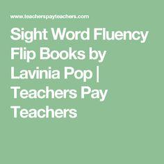 Sight Word Fluency Flip Books by Lavinia Pop | Teachers Pay Teachers