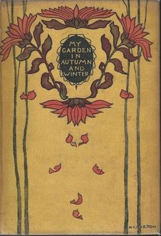 The Garden Booksby Edward Augustus Bowles, bindings designed by Katharine Cameron, 1914-1915 Book Cover Art, Book Cover Design, Book Design, Book Art, Book Binding, Antique Books, Old Books, Vintage Book Covers, Vintage Books