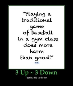 3 up 3 down baseball is a terrible sport to play in school! Funny Emails, Traditional Games, Life Plan, Teaching Kids, Me Quotes, Jokes, Cards Against Humanity, Athletic, Play