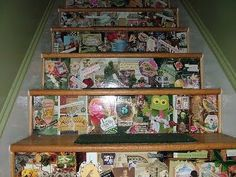 Decoupage your stairs...if I did this I would do it with the kids art work and pictures on basement or playroom stairs