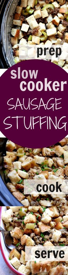 Slow Cooker Sausage Stuffing - save time and oven space this Thanksgiving! This slow cooker stuffing is easy, perfectly moist and delicious! You have to have it on your holiday table!