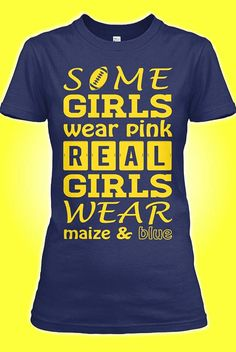 I do wear pink from time to time, but I'm prettier in maize and blue.