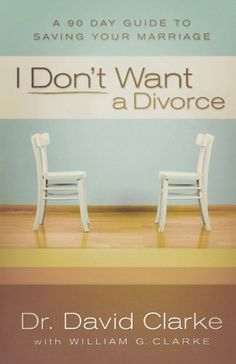 I Don't Want a Divorce: A 90 Day Guide to Saving Your Marriage by Dr. David Clarke http://www.amazon.com/dp/0800734017/ref=cm_sw_r_pi_dp_RYRMwb0A4SRMP