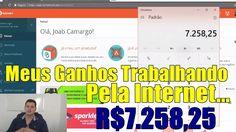 Como Faturei R$7.258,25 Em 31 Dias Trabalhando Pela Internet?! DICAS!