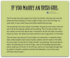 Irish wife. I must also state that Im Italian as well, and that shit would not fly.