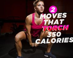 2 Moves That Torch 350 Calories