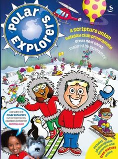 Polar Explorers is a 5 to 7 day children's holiday club. The complete ideas and resources pack gives you everything you need including an opening Sunday service, plans for 3 to 5 daily holiday club sessions and a closing Sunday service. Children aged 5 to 10 will have frozen fun adventure as they are explorers who go on a mini-expedition each day and learn about a different New Testament character. Daily Holidays, Holiday Club, New Program, Amazing Adventures, New Testament, Free Delivery, Explore, Learning, Children