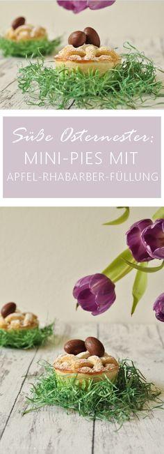 suess-dessert-ostern-osternester-mini-pies-apfel-rhabarber-pinterest