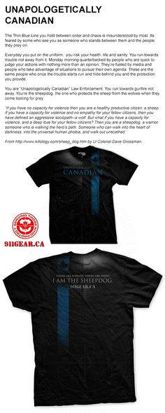 UNAPOLOGETICALLY CANADIAN I AM A SHEEP DOG thin Blue Line T shirt  available at 911gear.ca