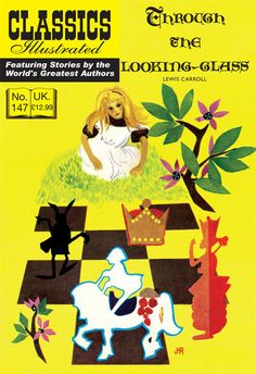 Cover for Classics Illustrated (UK) (Classic Comic Store, 2011 series) #147 - Through the Looking-Glass