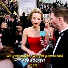 You know that girl was saving the pop rocks for Jennifer Lawrence, probably the only person in hollywood who would get that excited about food.
