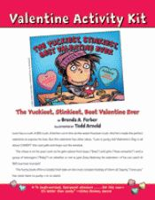 Valentine Activity Kit for The Yuckiest, Stinkiest, Best Valentine Ever from TeacherVision