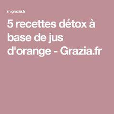 5 recettes détox à base de jus d'orange - Grazia.fr