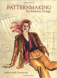 Pattern Making for Fashion Design by Helen Joseph Armstrong