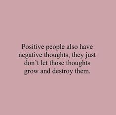 10 Inspirational Quotes from Functional Rustic Positive people also have negative thoughts, they just… www.FunctionalRus… Related Unseen Evidences — The Art of Self-Growth & Planting Seeds Along the Self Love Quotes, Happy Quotes, Quotes To Live By, Me Quotes, Motivational Quotes, Inspirational Quotes, Lucky Quotes, Cherish Quotes, Happiness Quotes