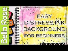 Distress Ink Background Technique For Beginners - Mixed Media Art Journal - YouTube