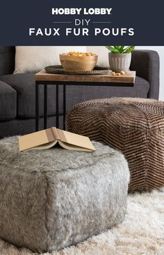 Add a touch of warming texture to your decor with DIY faux fur poufs – perfect for family movie nights!