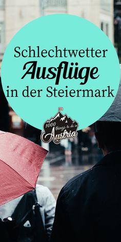 Es gibt diese Tage, da blickt man aus dem Fenster, sieht kübelweise Regen und denkt sich bloß: Am liebsten würde ich heute einfach liegenbleiben. Diesem Gefühl sagen wir den Kampf an, denn schlechtes Wetter wird man am besten mit guter Stimmung los! Für jene sorgen wir in diesem Artikel mit unseren Empfehlungen für Schlechtwetter-Ausflüge im grünen Herzen Österreichs. Austria, Travel, Secret Places, Rainy Weather, Good Vibes, Graz, Road Trip Destinations, Windows, Vacation