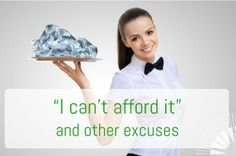 """Lifes Motivation   """"I can't afford it"""" and other excuses"""