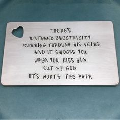 The perfect way to tell your Hubby how much the mean to you!