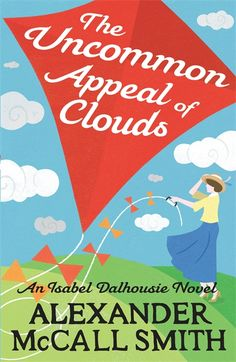 Alexander McCall Smith » The Uncommon Appeal of Clouds