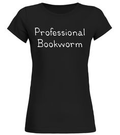 Professional Bookworm Funny Book Lovers T-Shirt