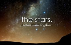 I LOVE the stars, every night I watch them and see airplanes fly across the sky, wishing I could go on an adventure! <3