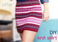 Wardrobe Recycle: Quick knit skirt made from an old sweater! Diy Clothes Refashion, Sweater Refashion, Old Sweater, Sweaters, Sewing Shorts, Diy Summer Clothes, Diy Clothes Videos, Quick Knits, Altering Clothes