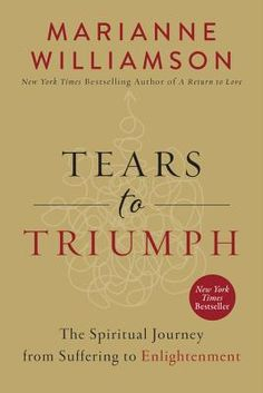 Tears to Triumph: The Spiritual Journey from Suffering to Enlightenment (Hardcover) | Rainy Day Books