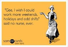 How I wish! 250 Funniest Nursing Quotes And Ecards #Nurse #Funny #Quotes #Ecards