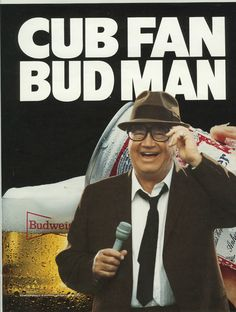 I created this Budweiser ad to go with my CUB FAN BUD MAN campaign I did for Budweiser with Harry Carey.  Harry was awesome, drank too much and he got mad at me when I poured out the Budweiser and filled the can with water! Campaign ran for years and had a huge impact on market share in Chicago.  #contagious ads
