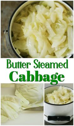 Butter steamed cabbage ~ the easiest to make and tastiest cooked cabbage ever. Boil Cabbage Recipe, Cooked Cabbage Recipes, Cracker Barrel Cabbage Recipe, Buttered Cabbage, Steamed Cabbage, Steamed Food, Cabbage Steaks, Sauteed Cabbage, Healthy Recipes