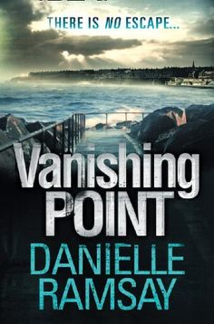 Buy Vanishing Point by Danielle Ramsay and Read this Book on Kobo's Free Apps. Discover Kobo's Vast Collection of Ebooks and Audiobooks Today - Over 4 Million Titles! Books To Read, My Books, Scarred For Life, Writing Genres, The Woman In Black, Dying Of The Light, Dead Man Walking, Vanishing Point, Book Challenge